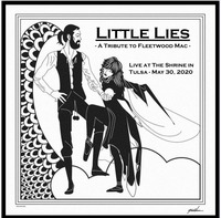 Little Lies ( A Tribute to Fleetwood Mac )